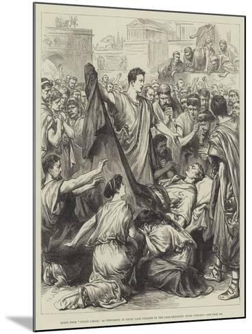 Scene from Julius Caesar, as Performed at Drury Lane Theatre by the Saxe-Meiningen Court Company--Mounted Giclee Print