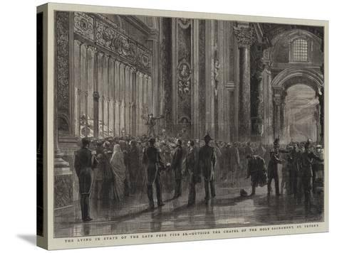 The Lying in State of the Late Pope Pius Ix, Outside the Chapel of the Holy Sacrament, St Peter'S--Stretched Canvas Print