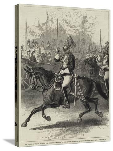 The Prince of Wales Heading the Household Brigade at the Review before the Queen in Windsor Great P--Stretched Canvas Print
