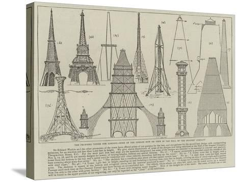 The Proposed Tower for London, Some of the Designs Now on View in the Hall of the Drapers' Company--Stretched Canvas Print