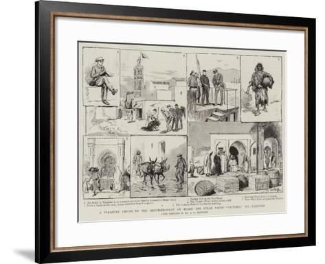 A Pleasure Cruise to the Mediterranean on Board the Steam Yacht Victoria, Xii, Tangiers--Framed Art Print