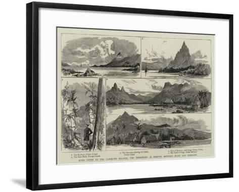 Some Views in the Caroline Islands, the Territory in Dispute Between Spain and Germany--Framed Art Print