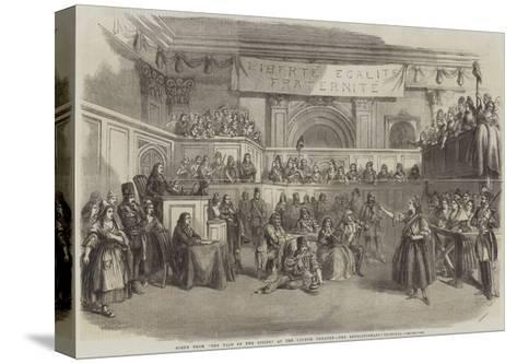 Scene from The Tale of Two Cities, at the Lyceum Theatre, the Revolutionary Tribunal--Stretched Canvas Print