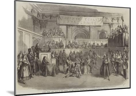 Scene from The Tale of Two Cities, at the Lyceum Theatre, the Revolutionary Tribunal--Mounted Giclee Print