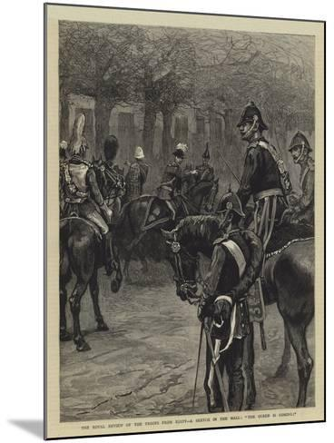 The Royal Review of the Troops from Egypt, a Sketch in the Mall, The Queen Is Coming!--Mounted Giclee Print