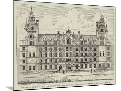 Intended Building of the Royal College of Music, Kensington (First Stone Laid 8 July)--Mounted Giclee Print
