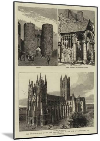 The Enthronisation of the New Primate, Views of the City of Canterbury and the Cathedral--Mounted Giclee Print