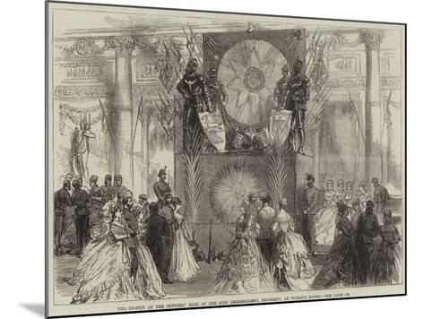 The Trophy at the Officers' Ball of the 27th (Inniskilling) Regiment, at Willis's Rooms--Mounted Giclee Print