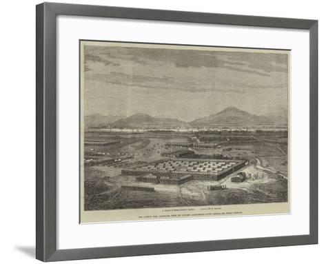 The Afghan War, Candahar, with the British Cantonments under General Sir Donald Stewart--Framed Art Print