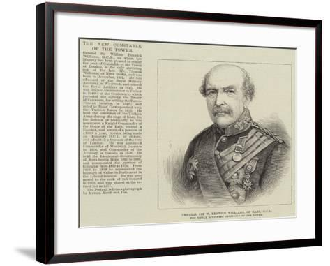 General Sir W Fenwick Williams, of Kars, Gcb, the Newly Appointed Constable of the Tower--Framed Art Print