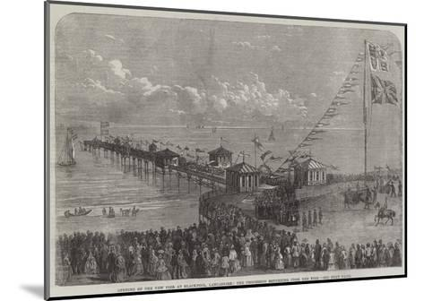 Opening of the New Pier at Blackpool, Lancashire, the Procession Returning from the Pier--Mounted Giclee Print
