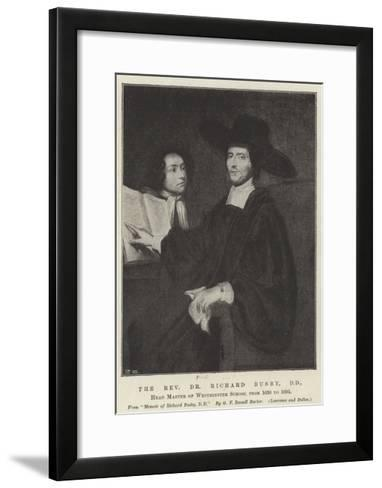 The Reverend Dr Richard Busby, Dd, Head Master of Westminster School Form 1638 to 1695--Framed Art Print