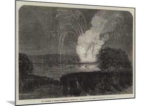 The Congress of German Sovereigns at Frankfort, Fireworks on the Banks of the Maine--Mounted Giclee Print