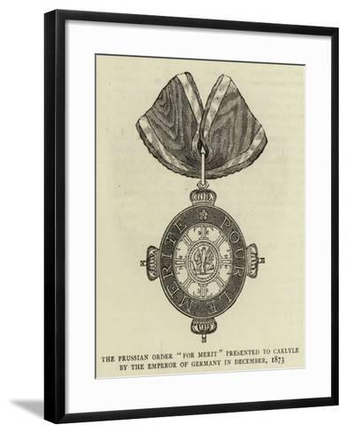 The Prussian Order For Merit Presented to Carlyle by the Emperor of Germany in December 1873--Framed Art Print
