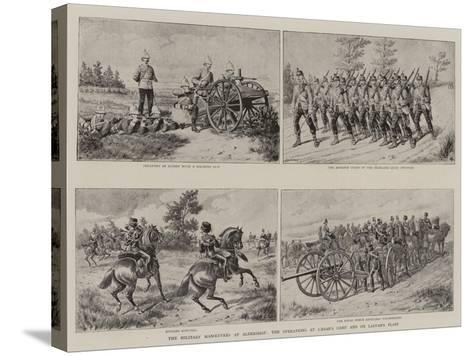 The Military Manoeuvres at Aldershot, the Operations at Caesar's Camp and on Laffan's Plain--Stretched Canvas Print