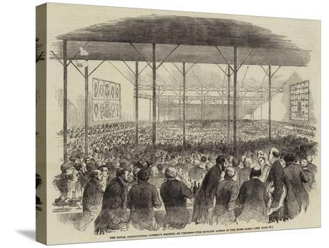 The Royal Agricultural Society's Meeting at Windsor, the Pavilion Dinner in the Home Park--Stretched Canvas Print