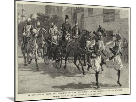 The Situation in Egypt, the Reception Given by the Khedive on the Anniversary of His Accession--Mounted Giclee Print