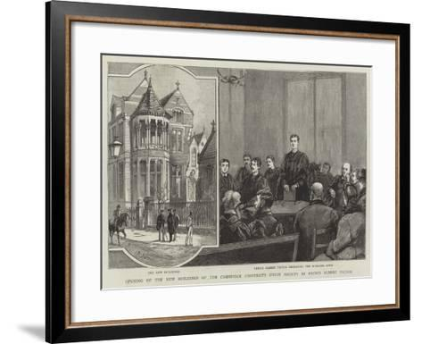 Opening of the New Buildings of the Cambridge University Union Society by Prince Albert Victor--Framed Art Print