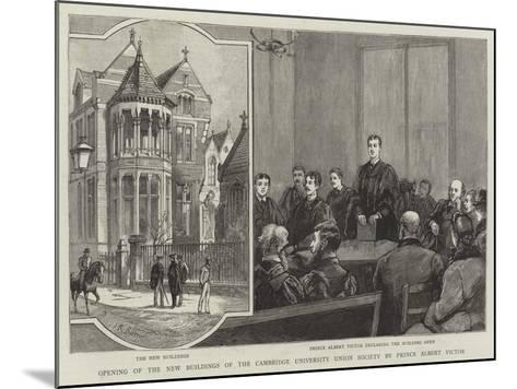 Opening of the New Buildings of the Cambridge University Union Society by Prince Albert Victor--Mounted Giclee Print