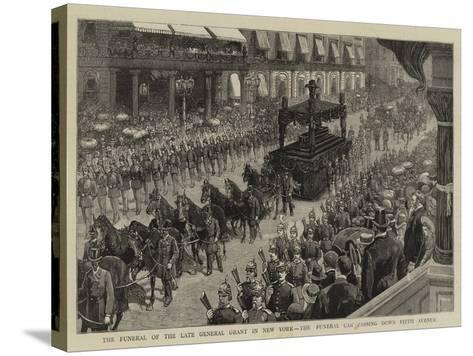 The Funeral of the Late General Grant in New York, the Funeral Car Passing Down Fifth Avenue--Stretched Canvas Print