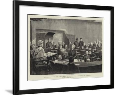 The Ardlamont Mystery, the Trial of Monson at Edinburgh, Major Hambrough in the Witness-Box--Framed Art Print