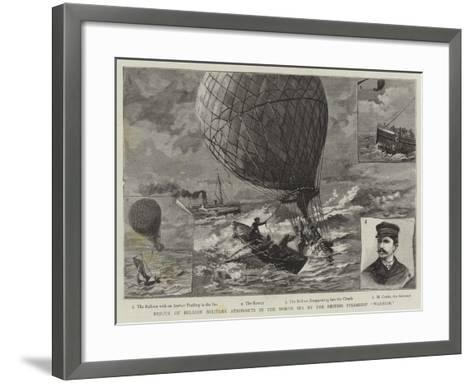 Rescue of Belgian Military Aeronauts in the North Sea by the British Steamship Warrior--Framed Art Print