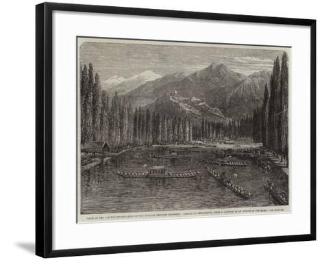 Tour of the Lieutenant-Governor of the Punjaub Through Cashmere, Arrival at Srinnuggur--Framed Art Print