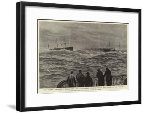 The Umbria Disabled in Mid-Atlantic, the Manhansett Steaming Off on the Arrival of the Gallia--Framed Art Print