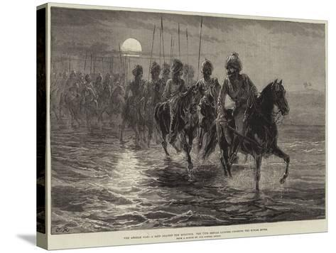 The Afghan War, a Raid Against the Momunds, the 11th Bengal Lancers Crossing the Kunar River--Stretched Canvas Print