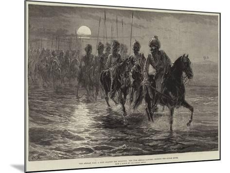 The Afghan War, a Raid Against the Momunds, the 11th Bengal Lancers Crossing the Kunar River--Mounted Giclee Print