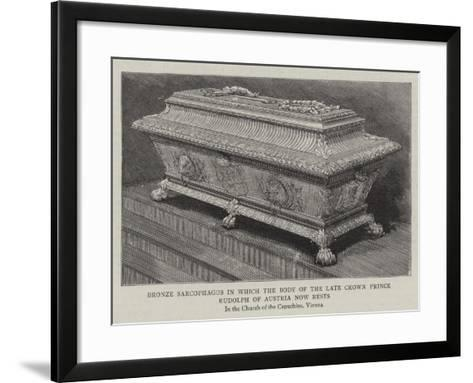 Bronze Sarcophagus in Which the Body of the Late Crown Prince Rudolph of Austria Now Rests--Framed Art Print
