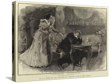 Mr a W Pinero's New Play, The Second Mrs Tanqueray, at the St James's Theatre--Stretched Canvas Print