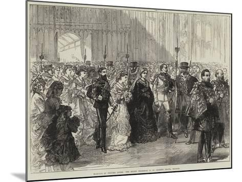 Marriage of Princess Louise, the Bride's Procession in St George's Chapel, Windsor--Mounted Giclee Print