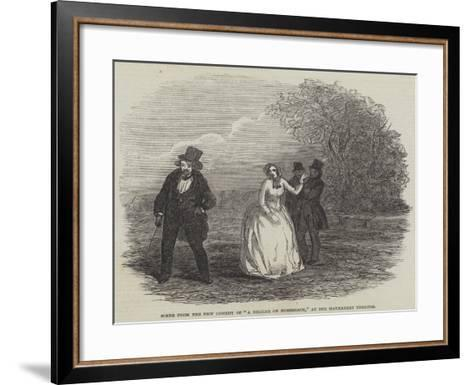 Scene from the New Comedy of A Beggar on Horseback, at the Haymarket Theatre--Framed Art Print