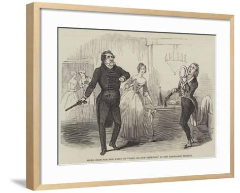 Scene from the New Farce of Lend Me Five Shillings, at the Haymarket Theatre--Framed Art Print