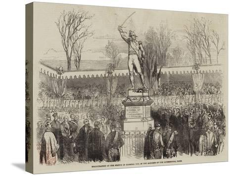 Inauguration of the Statue of Marshal Ney, in the Gardens of the Luxembourg, Paris--Stretched Canvas Print