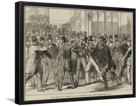The Assault on M Gambetta by M De Sainte-Croix at the Sainte Lazare Station, Paris--Framed Art Print