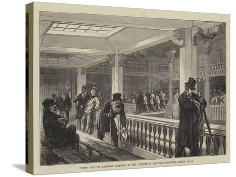 Voting for the National Assembly in the Theatre of the Deaf and Dumb Asylum, Paris--Stretched Canvas Print