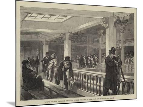 Voting for the National Assembly in the Theatre of the Deaf and Dumb Asylum, Paris--Mounted Giclee Print