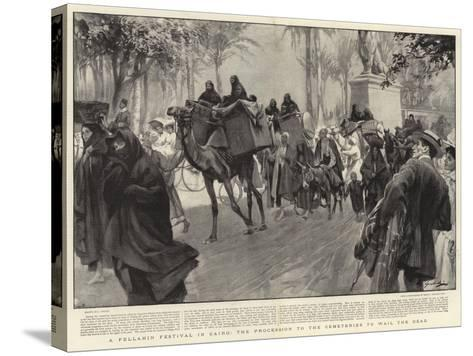 A Fellahin Festival in Cairo, the Procession to the Cemeteries to Wail the Dead--Stretched Canvas Print
