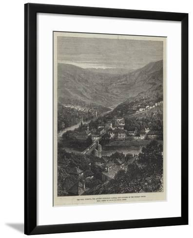 The War, Tirnova, the Ancient Bulgarian Capital, Now Occupied by the Russian Forces--Framed Art Print