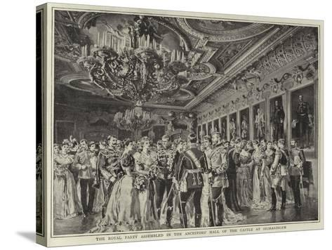 The Royal Party Assembled in the Ancestors' Hall of the Castle at Sigmaringen--Stretched Canvas Print