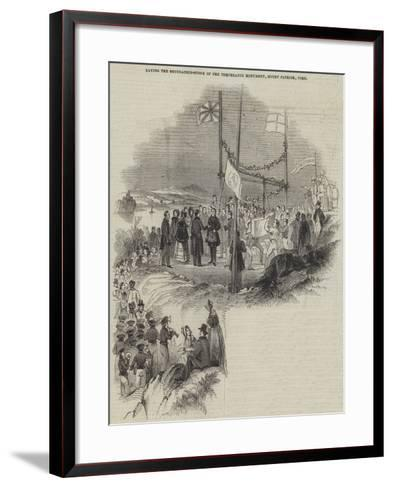 Laying the Foundation-Stone of the Temperance Monument, Mount Patrick, Cork--Framed Art Print