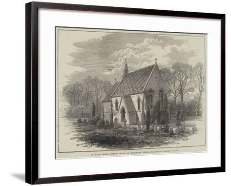 St Mary's Roman Catholic Chapel at Chiselhurst, Where the Emperor Napoleon Is Laid--Framed Art Print