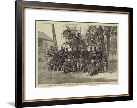 Notes from South Africa, Basuto Police with their Leader, Colonel Schermbrucker--Framed Art Print