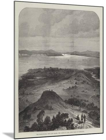 The Dardanelles, from Kum Kaleh, the Castle of Asia, with Tomb of Patroclus--Mounted Giclee Print