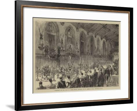 Reception of the Czar of Russia, Royal Banquet in St George's Hall, Windsor Castle--Framed Art Print