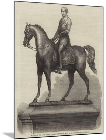 Statue of the Late Prince Consort Erected in Front of St George's Hall, Liverpool--Mounted Giclee Print