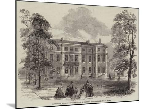 Marlborough House, the Town Residence of His Royal Highness the Prince of Wales--Mounted Giclee Print