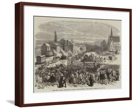 The Riot at Mold, Flintshire, Attack on the Soldiers at the Railway Station--Framed Art Print